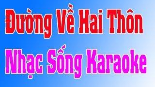Karaoke Nhạc Sống   Đường Về Hai Thôn   Cha Cha Cha   Duy Tùng Karaoke