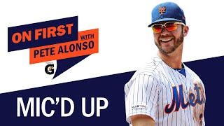 On First With Pete Alonso | Mets star MIC'D UP vs. Braves, chats with Freddie Freeman + others