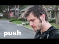 push - Toby Turner (Original Music Video)