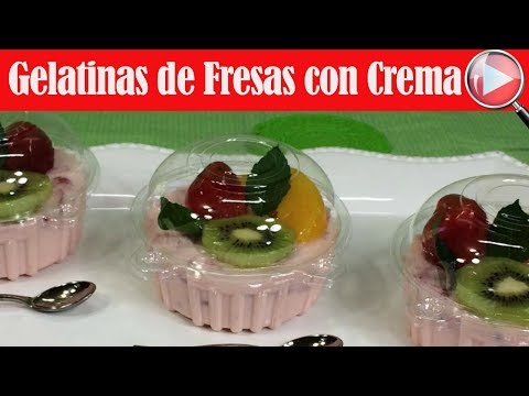 Gelatinas de Fresas con Crema y Frutas Individuales - Recetas en Casayfamiliatv