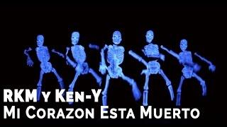Rakim & Ken-Y - Mi Corazon Esta Muerto