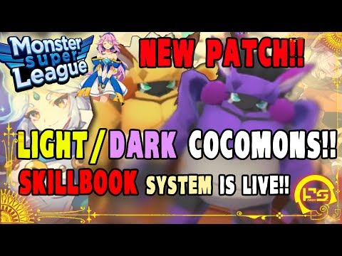 Monster Super League UPDATE!! FIRST LOOK AT THE NEW PATCH!! LIGHT DARK COCOMONS! SKILLBOOKS ARE LIVE