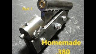 Homemade Single Shot .380 Pistol Part 1