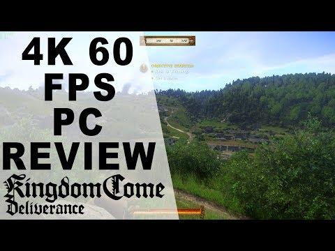 Kingdom Come: Deliverance Review - PC 4K 60 FPS