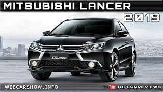 2019 MITSUBISHI LANCER Review Rendered Price Specs Release Date