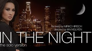 IN THE NIGHT . The Solo Version by TQ | 80sTV