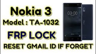 new method 2019 10 Avril Nokia 3 (TA-1032) FRP Lock Remove Done Without PC (Android 9.0)