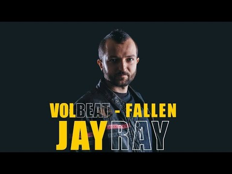 Volbeat - Fallen (Vocal Cover by Jay Ray)