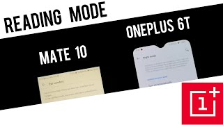 Reading mode : OnePlus 6T vs Mate 10