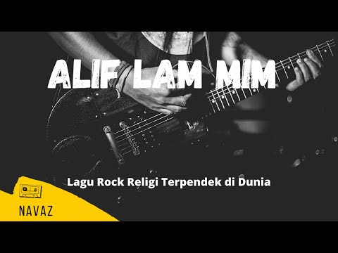 Alif Lam Mim - Rock Religi Islami - Navaz Band - Harris Cinnamon.wmv video