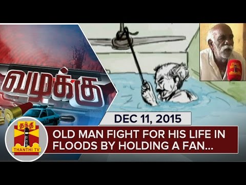old man fights for his life in chennai floods by holding a fan