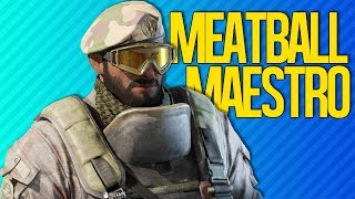 MEATBALL MAESTRO | Rainbow Six Siege