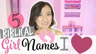 5 RARE & UNIQUE BIBLICAL BABY NAMES | FAVORITE BIBLICAL GIRL NAMES