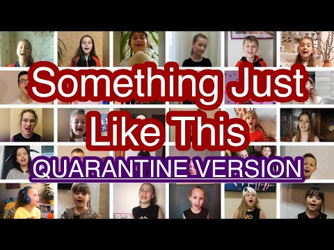 Something Just Like This - COLOR MUSIC Choir (Quarantine Version)