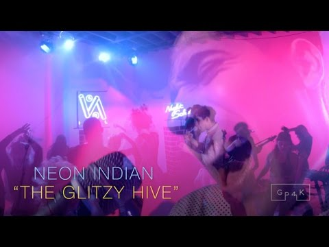 Neon Indian - The Glitzy Hive