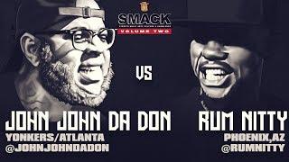 JOHN JOHN DA DON VS RUM NITTY SMACK/ URL RAP BATTLE | URLTV