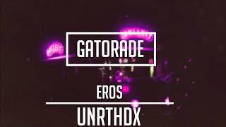 Eros - Gatorade