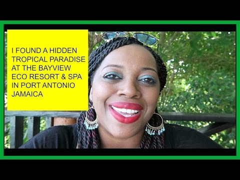 PORT ANTONIO, JAMAICA (BAY VIEW ECO RESORT & SPA)