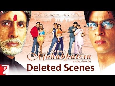 Deleted Scenes - Mohabbatein