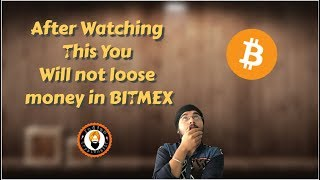 Do's and Don'ts of Bitmex PART 1   Why I lost money on Bitmex.