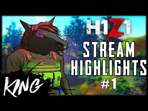 KING PLAYS - H1Z1 STREAM HIGHLIGHTS #1 | H1Z1 ODDSHOTS AND FUNNY MOMENTS