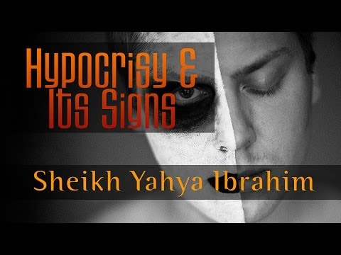 Hypocrisy & Its Signs ᴴᴰ ┇ Powerful Reminder ┇ by Sheikh Yahya Ibrahim ┇ TDR Production ┇