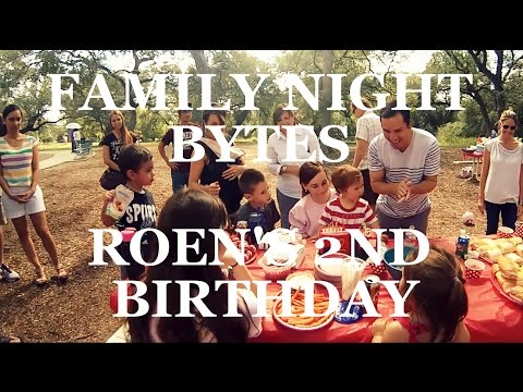 Family Night Bytes - Roen's 2nd Bday Party