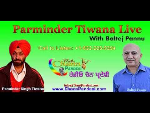 15 August 2014 (Parminder Tiwana & Baltej Pannu) - Chann Pardesi Radio Live News Show