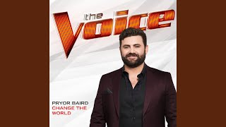 Download Lagu Change The World (The Voice Performance) Gratis STAFABAND