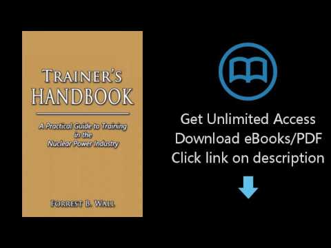 Trainer's Handbook: A Practical Guide to Training in the Nuclear Power Industry