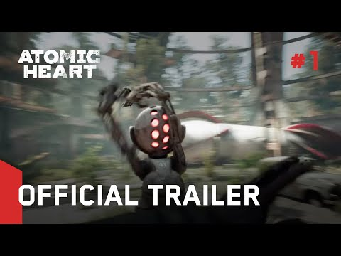 Atomic Heart - Official Trailer