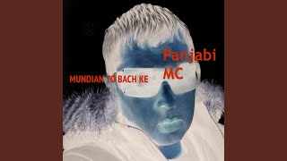 Mundian To Bach Ke Single