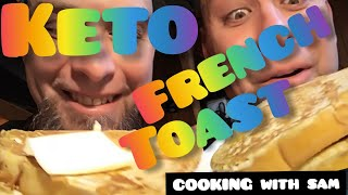 Easy Keto French Toast / COOKING WITH SAM