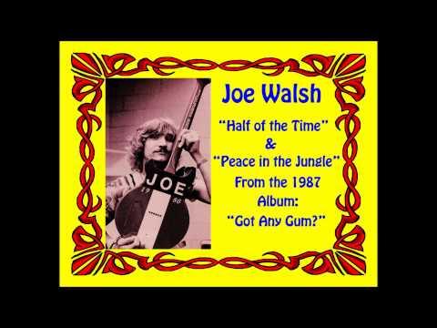 Joe Walsh - No Peace in The Jungle