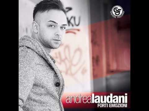 Andrea Laudani - L' Amore mio sei tu