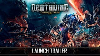 Space Hulk: Deathwing Enhanced Edition - Launch Trailer