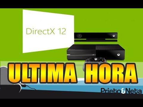 ME TOMAN EL PELO (LITERAL XD)    XBOX ONE: DirectX 12 al menos de momento ..solo exclusivos !!!