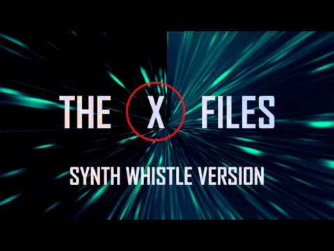The X-Files (Synth Whistle Version)