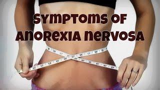 Symptoms of Anorexia Nervosa