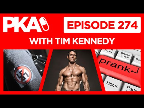 PKA 274 w/ UFC's Tim Kennedy - Nazi Hunting, Kyle Pranks Woody, Black Women