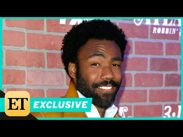 Donald Glover Says Solo Is a Lot More Fun Than Other Star Wars Movies Exclusive