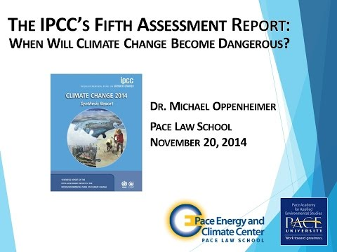 When Will Climate Change Become Dangerous? Michael Oppenheimer at Pace U, Nov. 2014