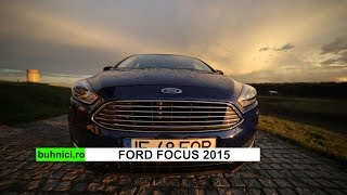 Ford Focus 2015 drive test & review (www.buhnici.ro)