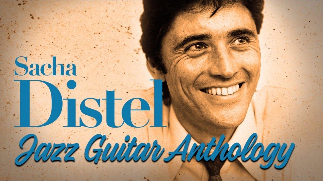 Sacha Distel - Jazz Guitar Anthology