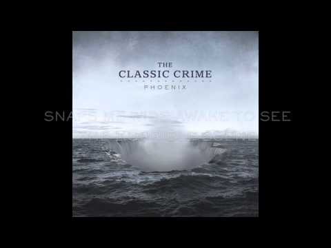 The Classic Crime - Walk With Me