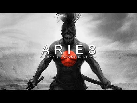 Aries | A Trap & Future Bass Mix