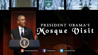President Obama;s Mosque Visit
