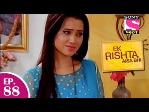 Ek Rishta Aisa Bhi - एक रिश्ता ऐसा भी - Episode 88 - 12th December 2014 video