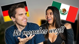 Mexican girlfriend teaches Mexican Slang to her German boyfriend!