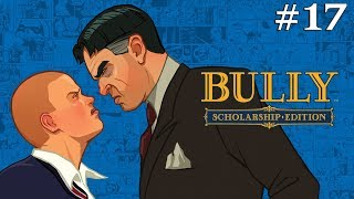 Bully Scholarship Edition (4K) - Walkthrough Part 17: The Humiliation